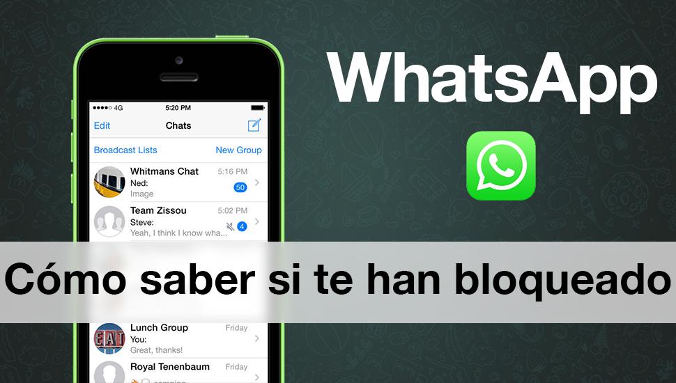 WhatsApp saber me han bloqueado