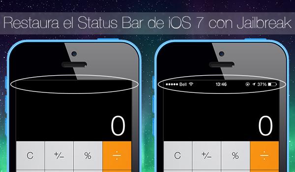 Restaura Status Bar iOS 7 Jailbreak