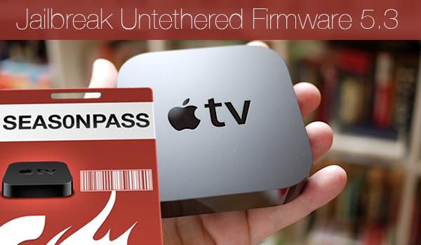 Seas0nPassJailbreak Untethered Apple TV Firmware 5.3