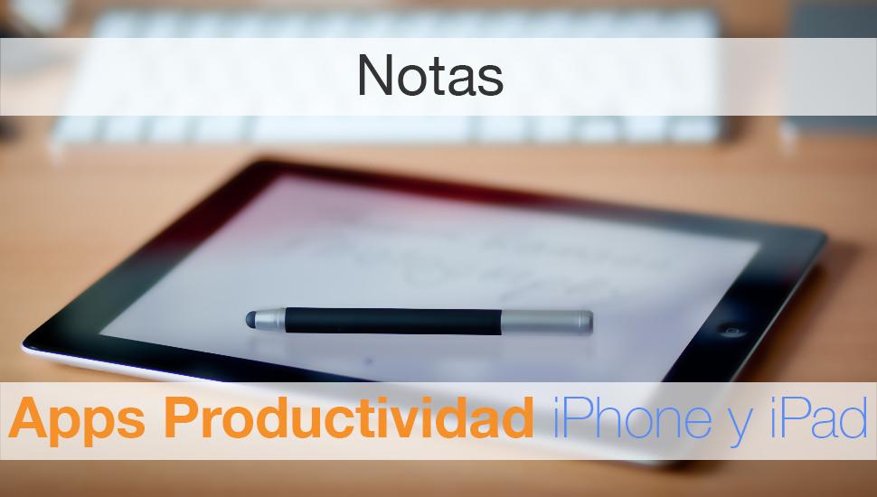 Apps Productividad - Notas