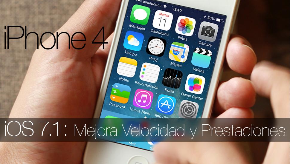 Con iOS 7.1 Mejoran la Velocidad y las Prestaciones del iPhone 4