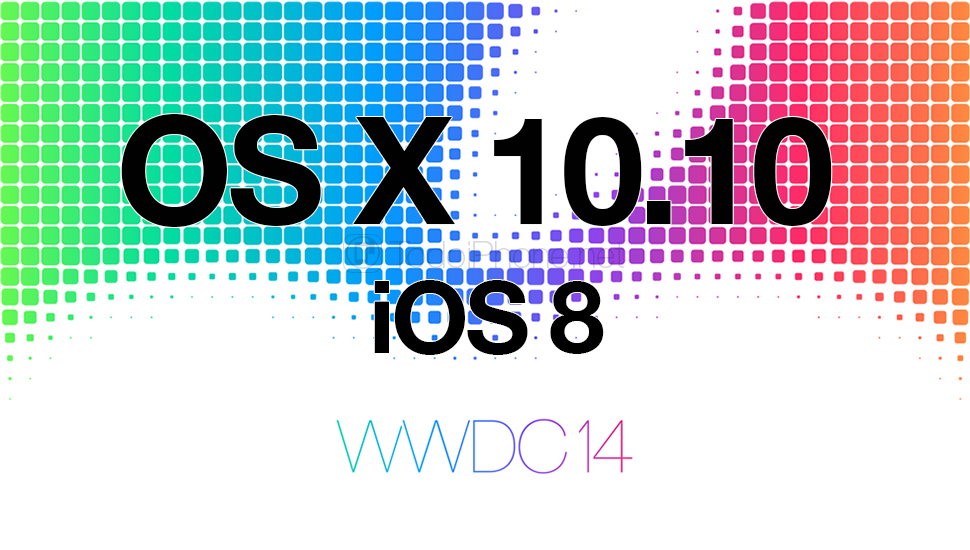 WWDC-14-OS-X-10.10-iOS-8