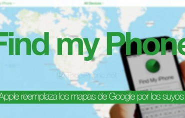 apple-reemplaza-google-maps-buscar-mi-iphone