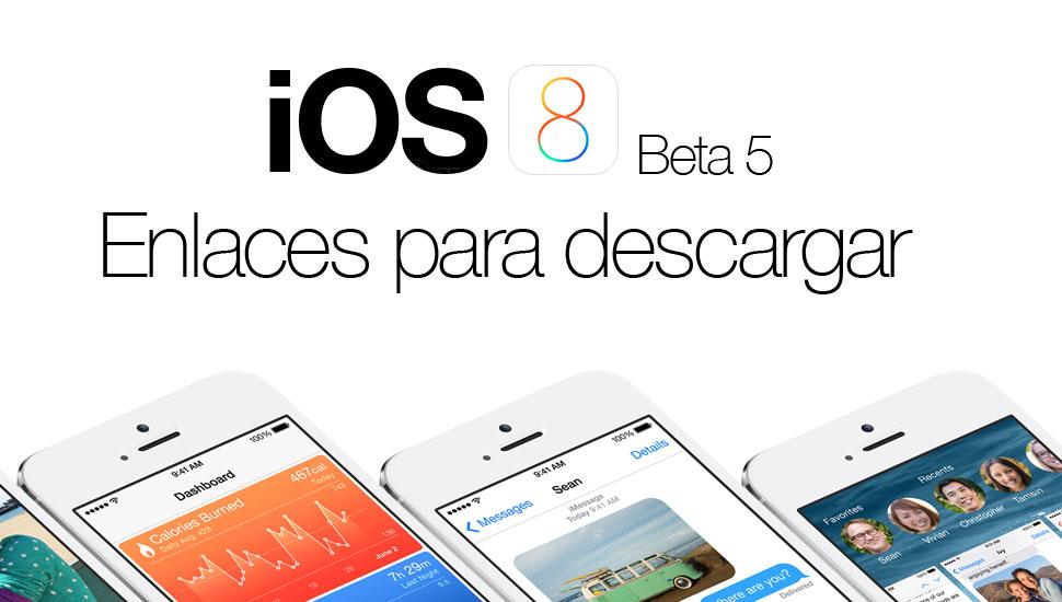 enlaces-descargar-ios-8-beta-5