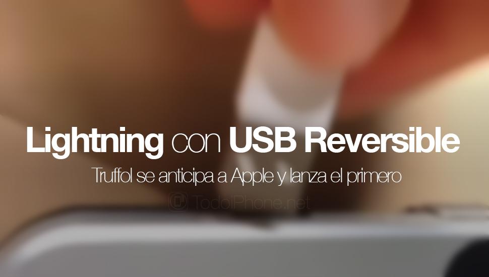 truffol-anticipa-apple-cable-lightning-usb-reversible
