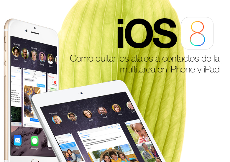 iOS-8-quitar-atajos-contactos-multitarea-iPhone-iPad