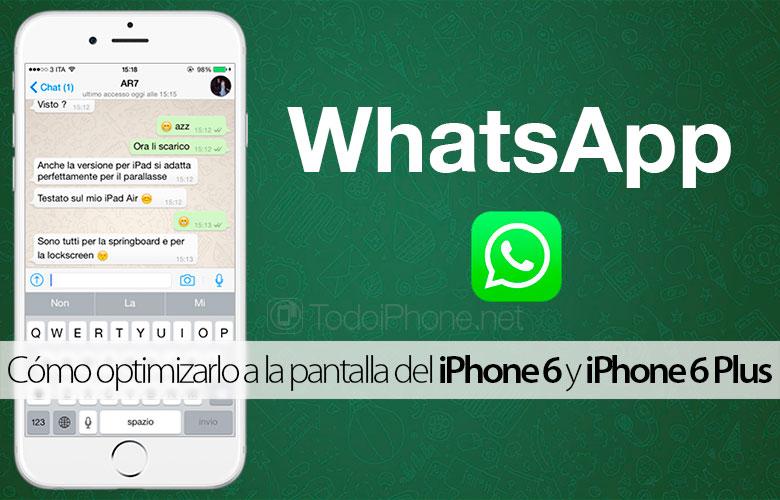 WhatsApp-Optimizar-Pantalla-iPhone-6-iPhone-6-Plus