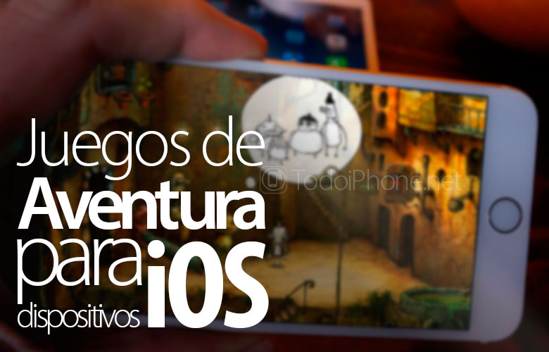 juegos-aventura-dispositivos-ios-apple