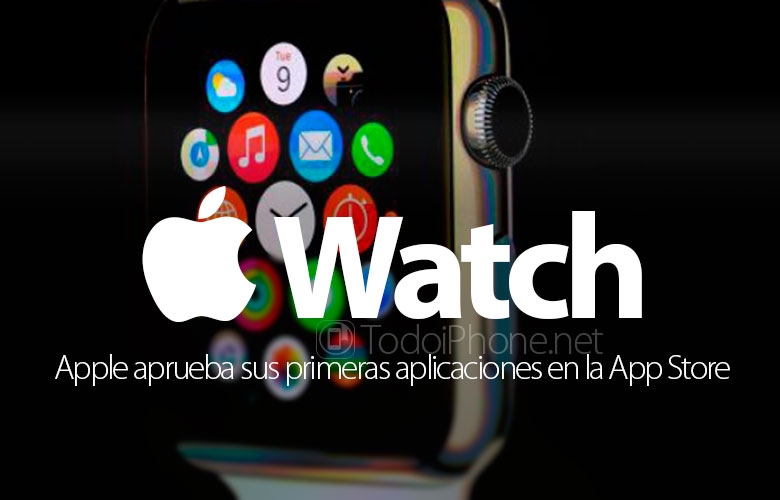 apple-watch-apple-aprueba-primeras-aplicaciones-app-store