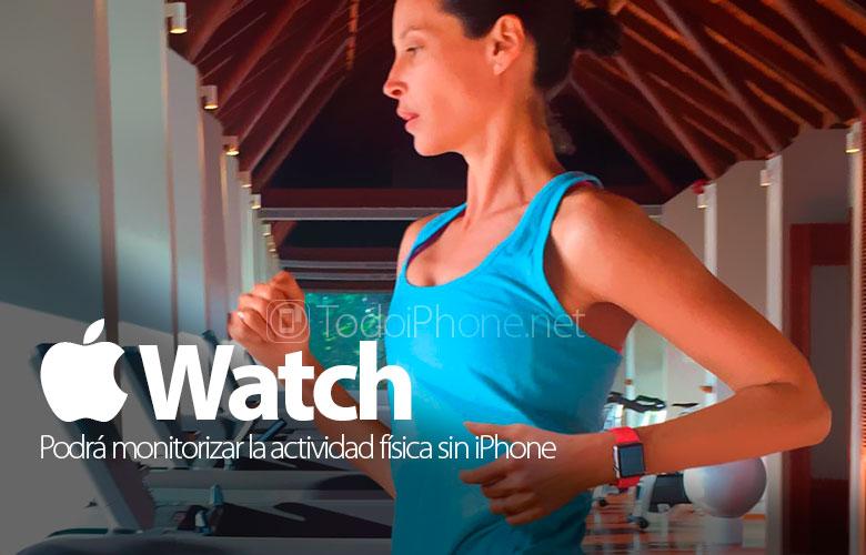 apple-watch-no-necesita-iphone-monitorizar-actividad-fisica