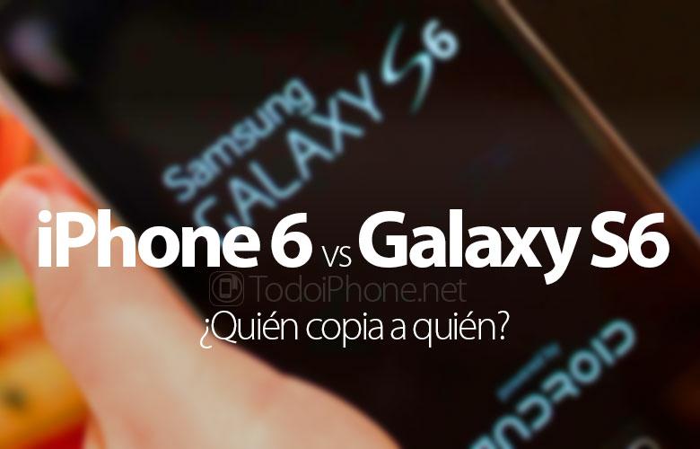 iphone-6-galaxy-s6-quien-copia-quien