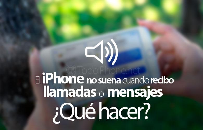 iphone-no-suena-recibir-llamadas-mensajes-que-hacer