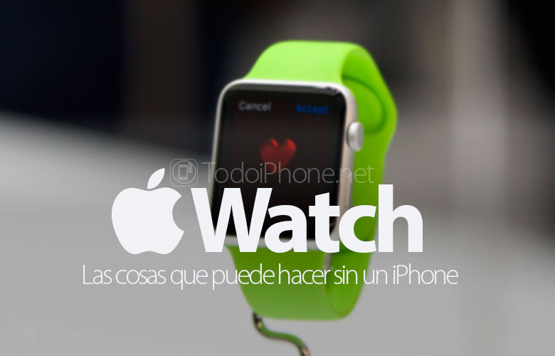 cosas-puedes-hacer-apple-watch-sin-iphone