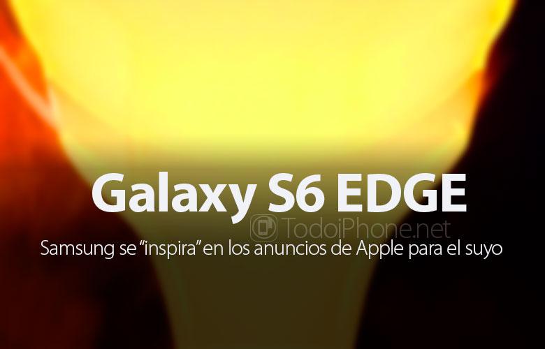 anuncio-galaxy-s6-edge-inspira-anuncios-apple