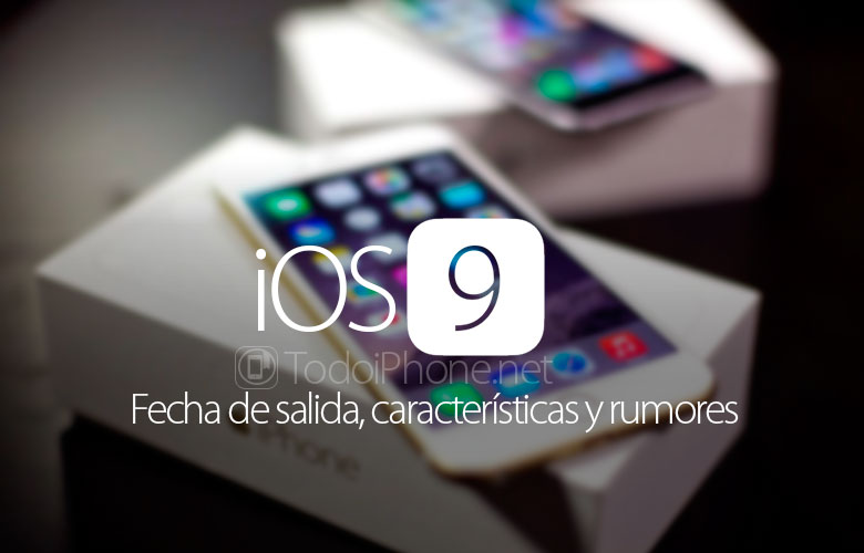 ios-9-fecha-salida-caracteristicas-rumores