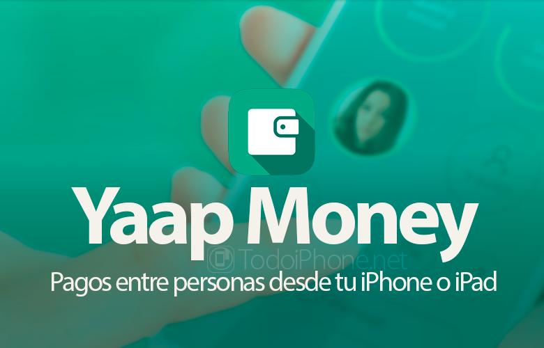 yaap-money-pagos-iphone-ipad