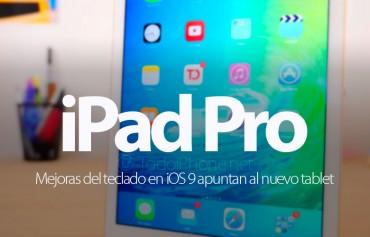 mejoras-teclado-ios-9-apuntan-nuevo-ipad-pro