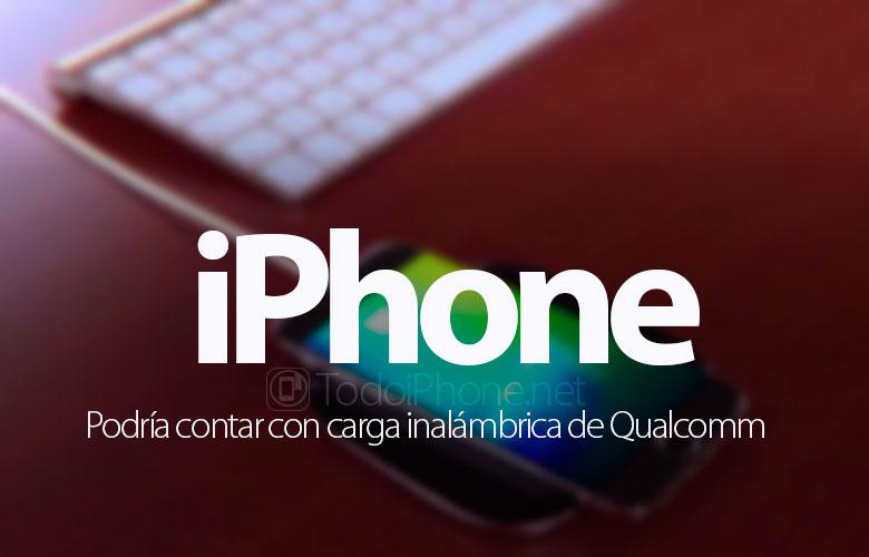 proximos-iphone-podrian-contar-carga-inalambrica-qualcomm