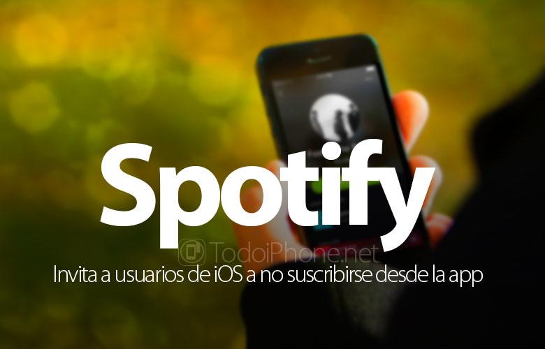 spotify-invita-usuarios-ios-no-suscribirse-app