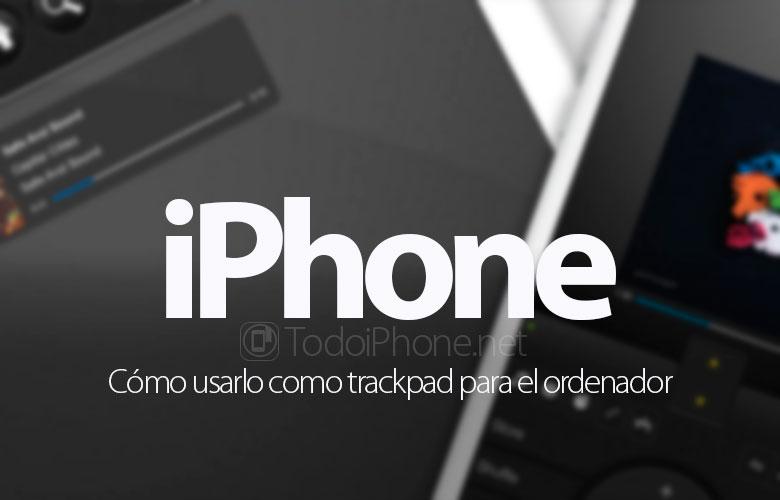 como-usar-iphone-como-trackpad