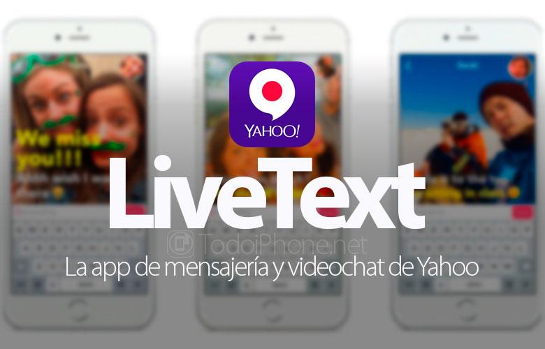 livetext-app-mensajeria-videochat-yahoo