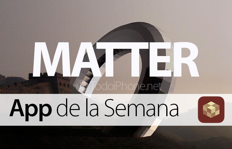 Matter ? App de la Semana en iTunes