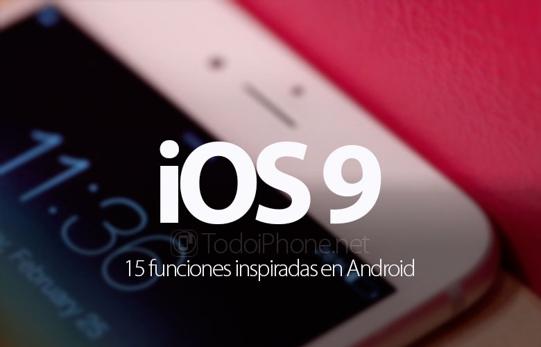 15-funciones-ios-9-inspiradas-android