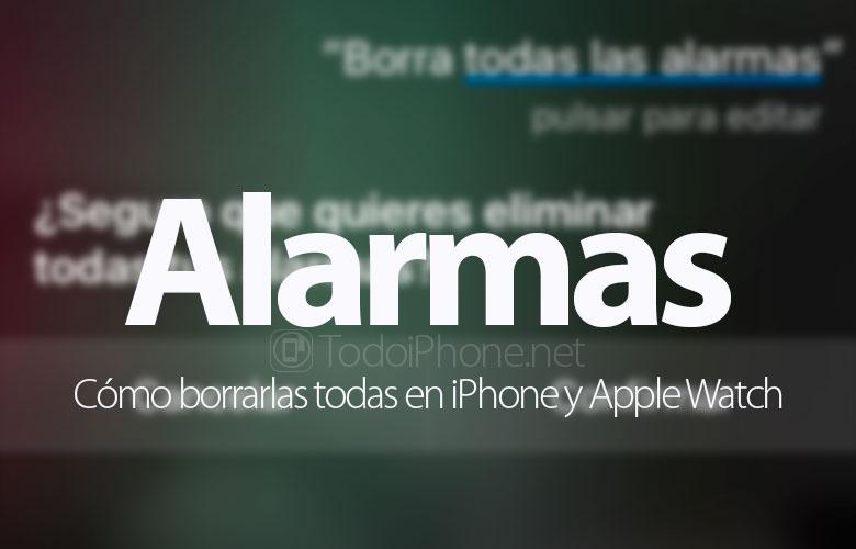 como-borrar-eliminar-alarmas-iphone-apple-watch