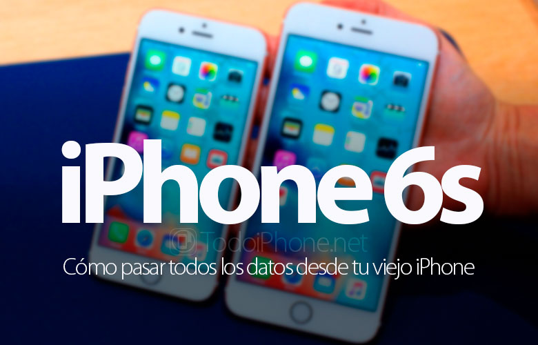 como-transferir-pasar-datos-iphone-6s