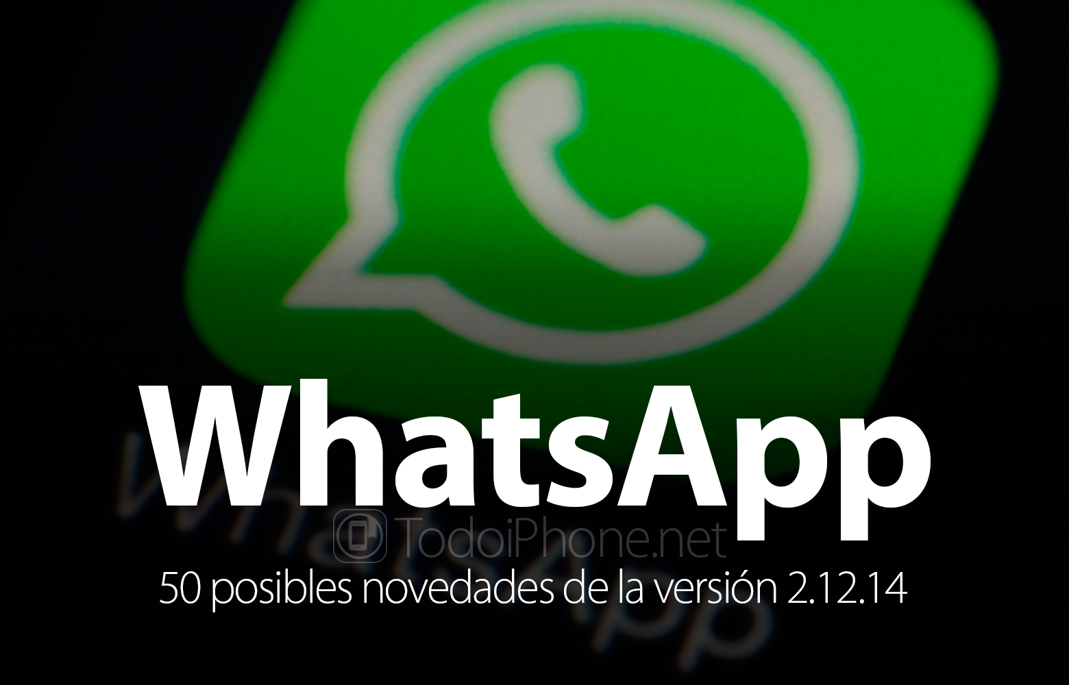 whatsapp-50-novedades-llegaran-version-2-12-14-iphone