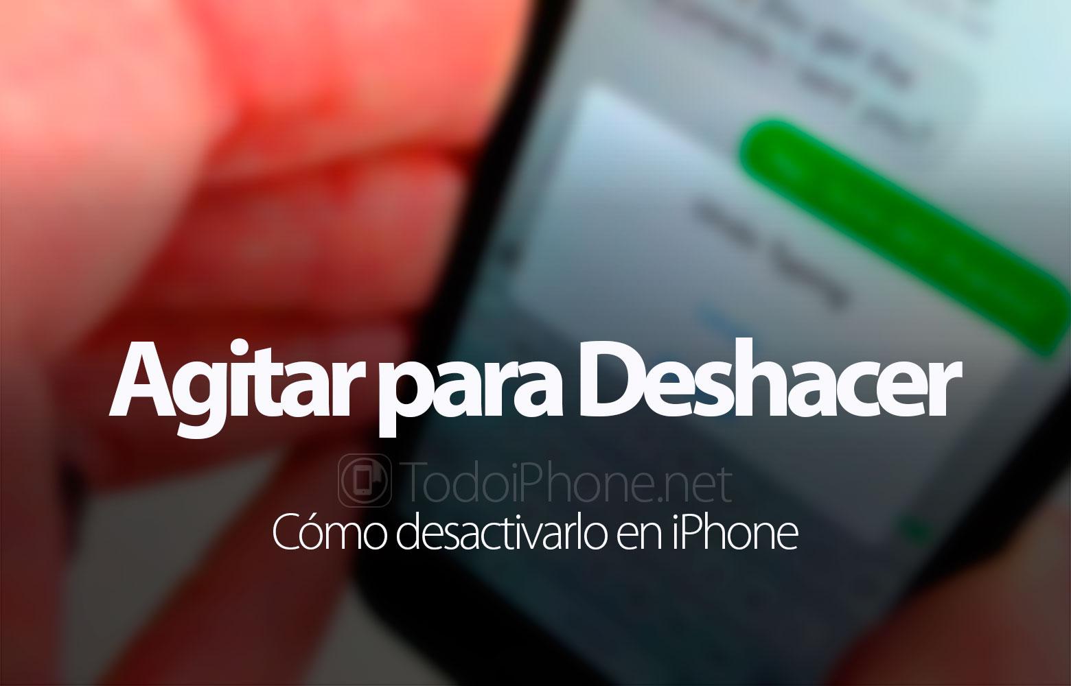 como-desactivar-agitar-deshacer-iphone