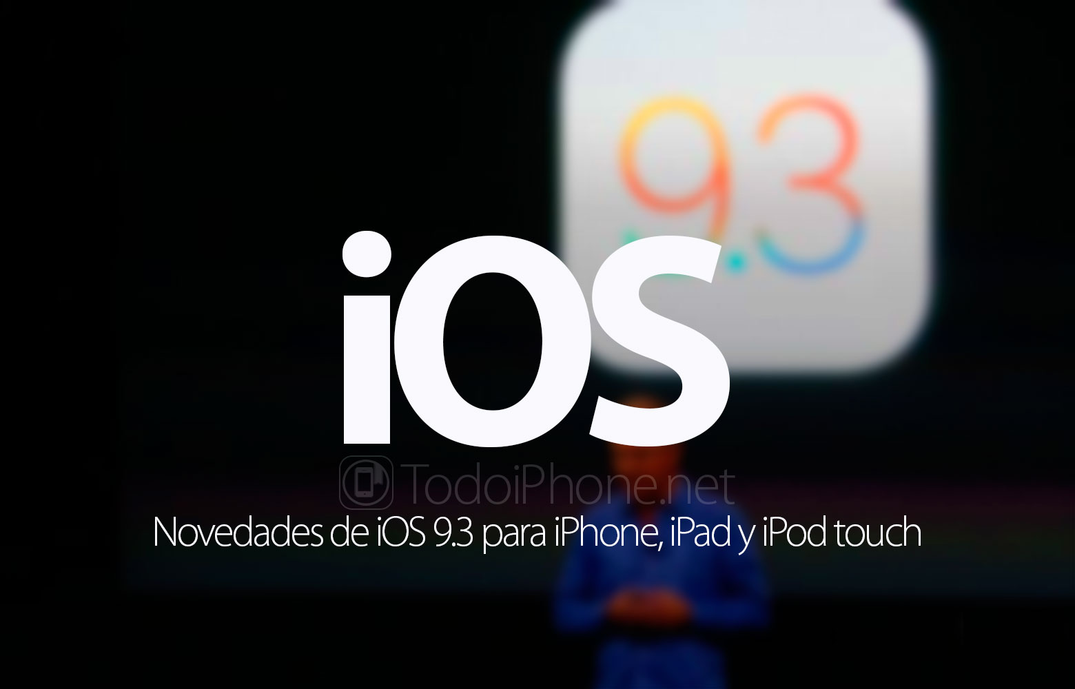 novedades-ios-9-3-iphone-ipad-ipod-touch