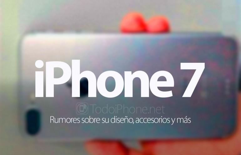 iphone-7-rumores-diseno-accesorios-mas