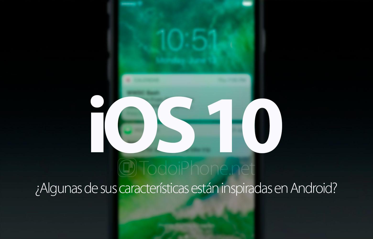 ios-10-caracteristicas-inspiradas-android