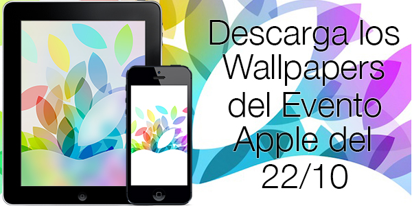 Wallpapers Evento iPad 22 Octubre