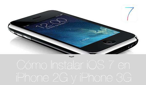 Como Instalar iOS 7 iPhone 2G iPhone 3G