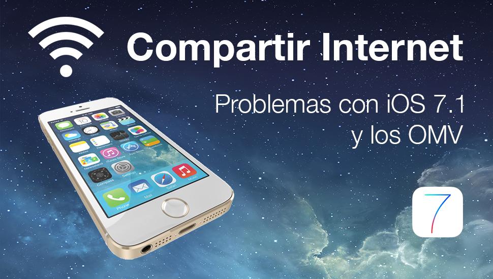 Compartir Internet Problemas iOS 7.1