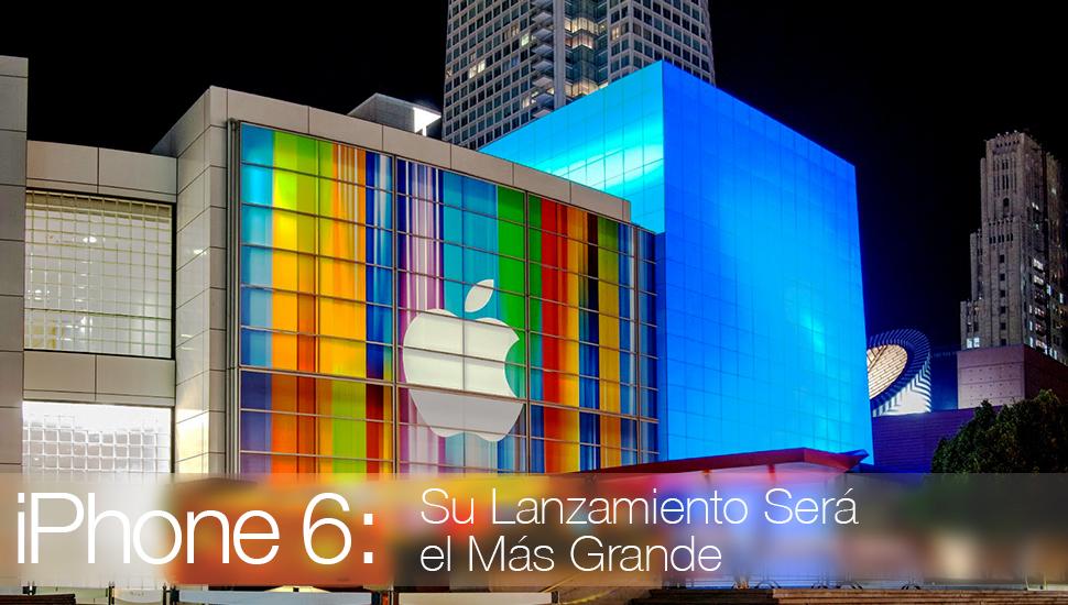 iPhone 6 Lanzamiento Grande