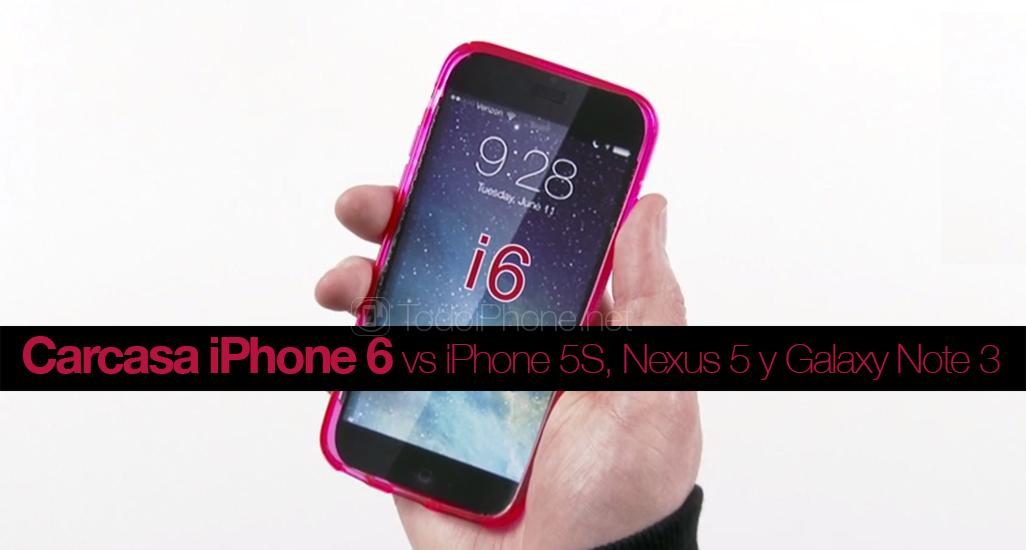 Carcasa iPhone 6 comparada iPhone 5s Nexus 5 Note 3