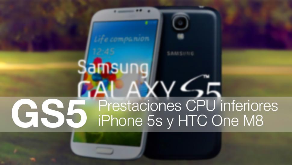 GS5 Prestaciones CPU iPhone 5s HTC M8