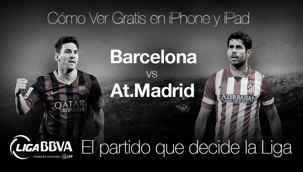 Ver-Barcelona-At.Madrid-Gratis-Final-Liga