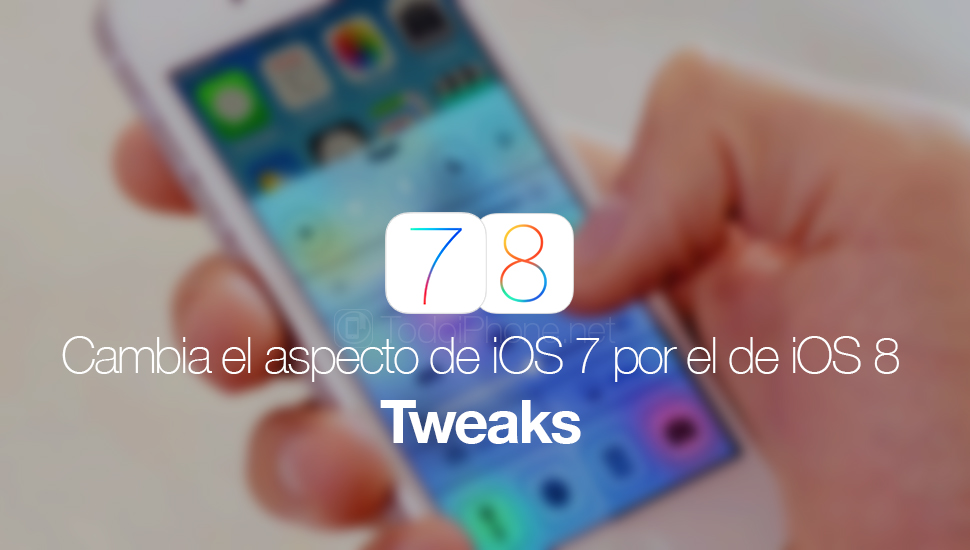 cambia-aspecto-ios-7-ios-8-tweaks