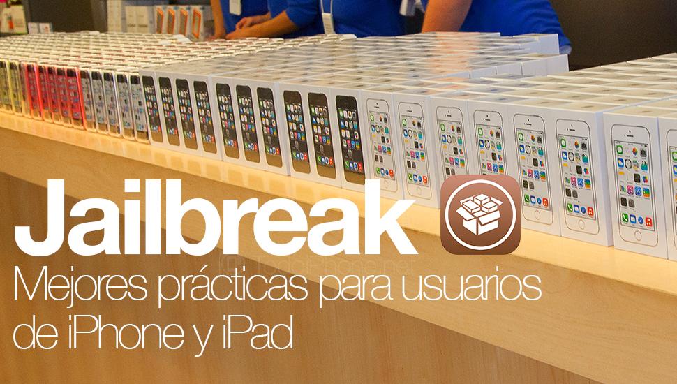 Mejores-practicas-usuarios-Jailbreak-iPhone-iPad
