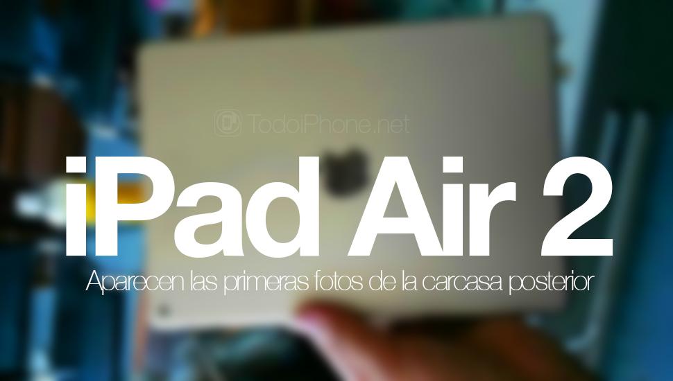 iPad-Air-2-Fotos-Carcasa