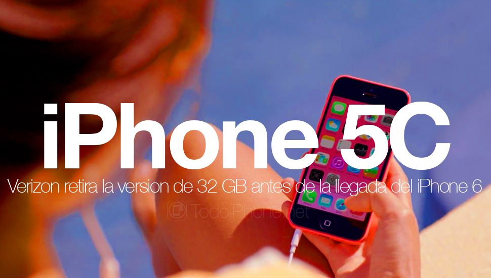 verizon-retira-iphone-5c-32gb-lanzamiento-iphone-6