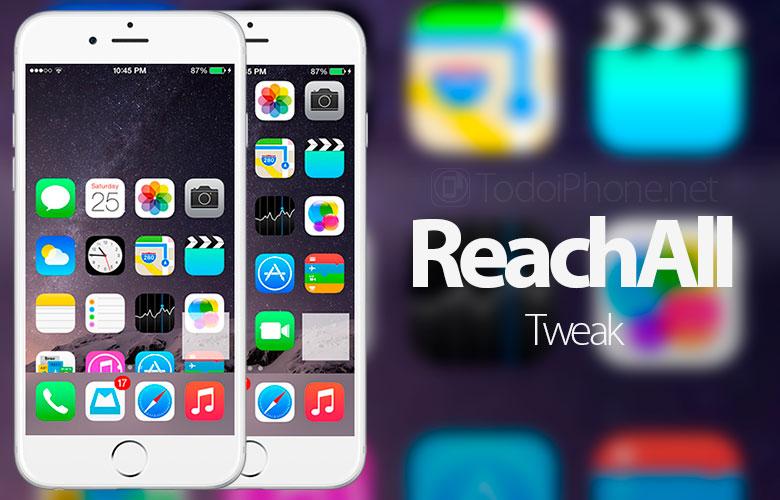 ReachAll-Tweak-iPhone