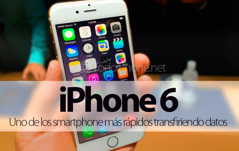 iphone-6-smartphone-mas-rapidos-transfeiriendo-datos