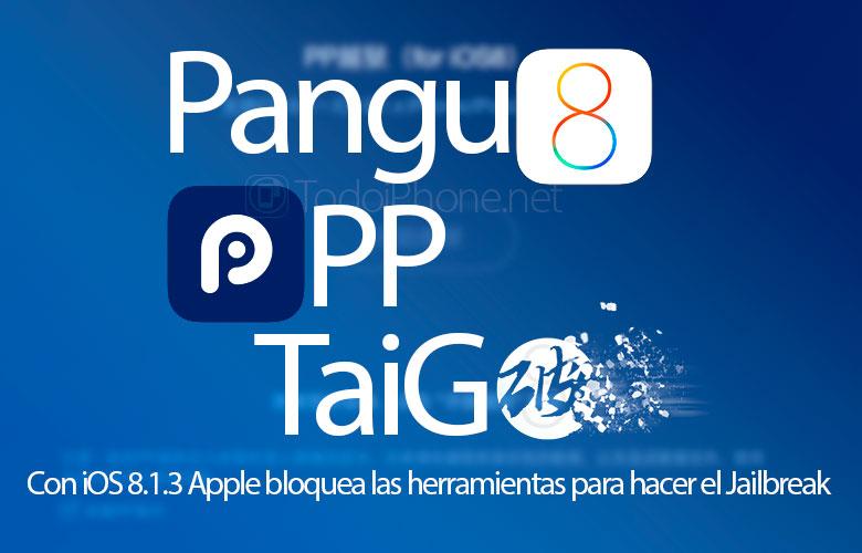 ios-8-1-3-bloquea-jailbreak-pangu-taig-pp-iphone-ipad