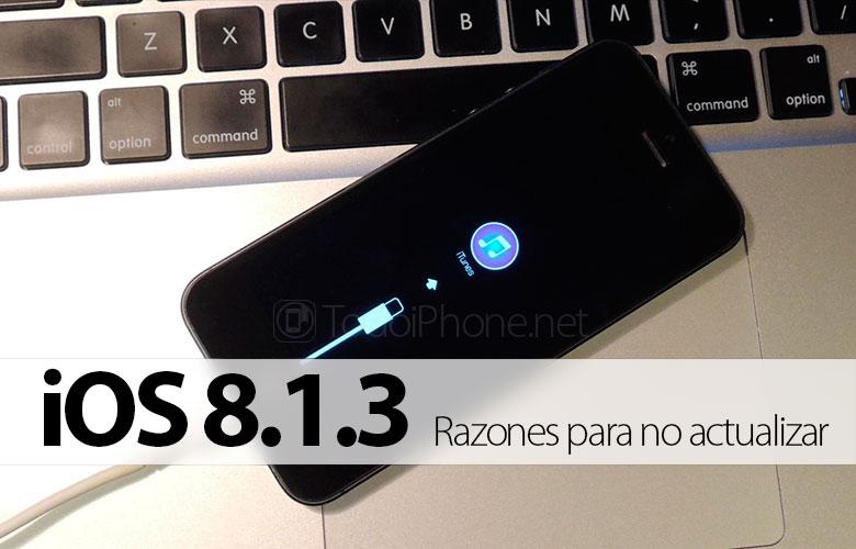 razones-no-actualizar-iphone-ios-8-1-3