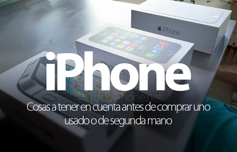 cosas-tener-cuenta-antes-comprar-iphone-usado